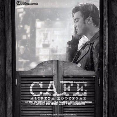 Alireza Roozegar Cafe - دانلود آهنگ علیرضا روزگار به نام کافه