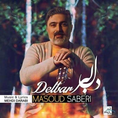 Masoud Saberi Delbar - دانلود آهنگ مسعود صابری به نام دلبر