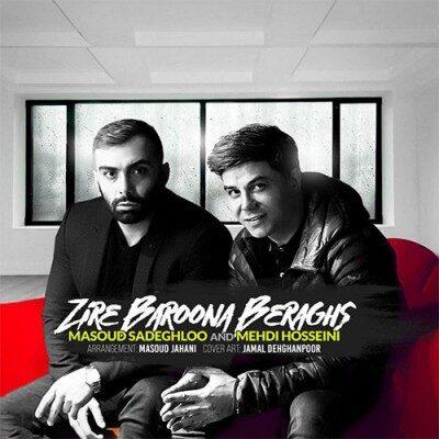 Masoud Sadeghloo Mehdi Hosseini Zire Baroona Beraghs 400x400 - دانلود آهنگ بابک جهانبخش به نام کافه پاییز