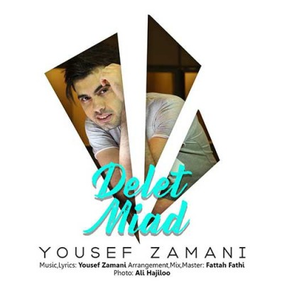 Yousef Zamani Delet Miad - دانلود آهنگ یوسف زمانی به نام دلت میاد