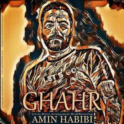Amin Habibi Ghahr - دانلود آهنگ امین حبیبی به نام قهر