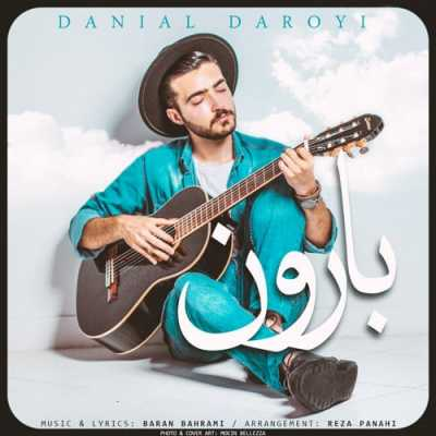 danial2 - دانلود آهنگ دانیال دارویی به نام بارون