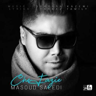 Masoud Saeedi Che Fazie - دانلود آهنگ مسعود سعیدی به نام چه فازیه