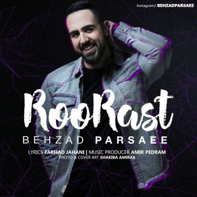 Behzad Parsaei – Rorast - دانلود آهنگ بهزاد پارسایی به نام روراست