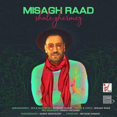 Misagh Raad Shale Ghermez 400x400 - دانلود آهنگ سینا پارسیان به نام جنگ جهانی