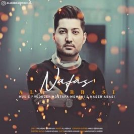 Ali Abbasi Nafas 266x266 - دانلود تمامی نسخه های آهنگ چه خوشگل شدی امشب