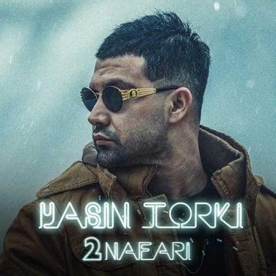 Yasin Torki 2 Nafari - دانلود آهنگ یاسین ترکی به نام دو نفری