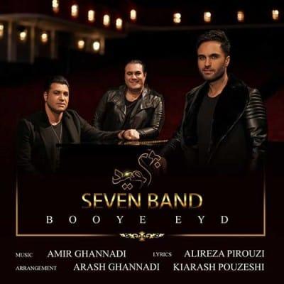 7 Band Booye Eyd - دانلود آهنگ ۷ باند به نام بوی عید