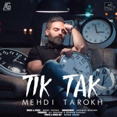 mehdi tarokh tik tak - دانلود آهنگ مهدی تارخ به نام تیک تاک