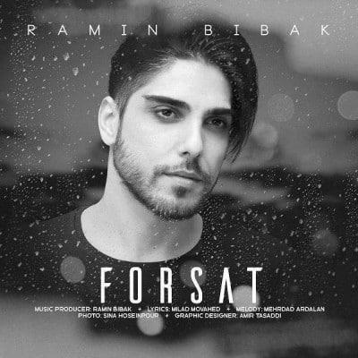 Ramin Bibak – Forsat 1 - دانلود آهنگ رامین بی باک به نام فرصت