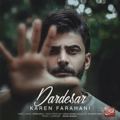 karen farahani dardesar - دانلود آهنگ کارن فراهانی به نام دردسر