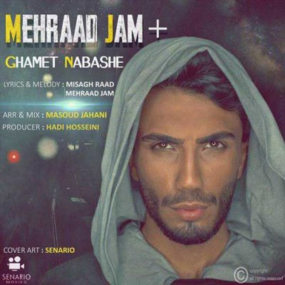 Mehraad Jam Ghamet Nabashe 400x400 - دانلود آهنگ مهراد جم به نام غمت نباشه
