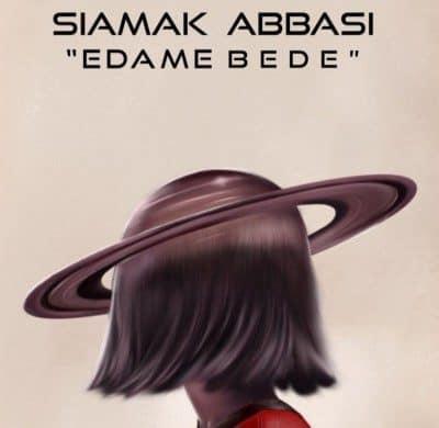 Siamak Abbasi – Edame Bede 400x390 - دانلود آهنگ سیامک عباسی به نام ادامه بده