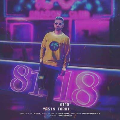 YasinTorki 8118 - دانلود آهنگ یاسین ترکی ۸۱۱۸