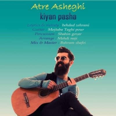 kiyan pasha atre asheghi - دانلود آهنگ کیان پاشا به نام عطر عاشقی
