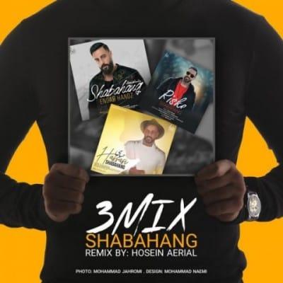 shabahang 3 mix - دانلود آهنگ شباهنگ به نام 3 میکس