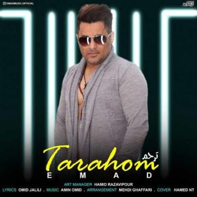 Emad Tarahom - دانلود آهنگ عماد به نام ترحم
