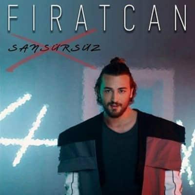 Firatcan Sansursuz - دانلود آهنگ Firatcan به نام Sansursuz