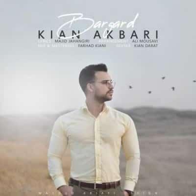 Kian Akbari – Bargard - دانلود آهنگ کیان اکبری به نام برگرد