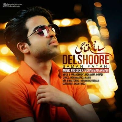 Saman Fatahi Delshoore - دانلود آهنگ سامان فتاحی به نام دلشوره