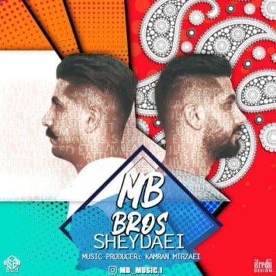 MB Brothers – Sheydaei - دانلود آهنگ منصور و مسعود به نام شیدایی