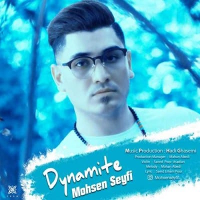 Mohsen Seyfi – Dynamite - دانلود آهنگ محسن سیفی به نام دینامیت