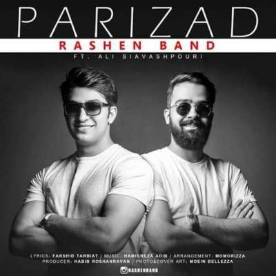 Rashen Band – Parizad - دانلود آهنگ راشن باند به نام پریزاد