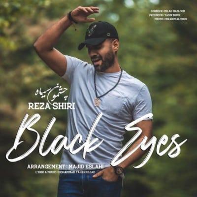 Reza Shiri – Cheshmoon Siah 1 - دانلود آهنگ رضا شیری به نام چشمون سیاه