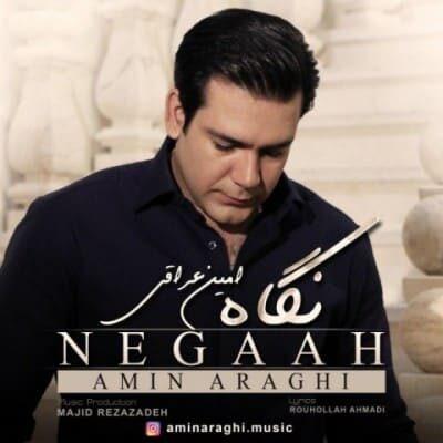 Amin Araghi Negaah 400x400 - دانلود آهنگ امین عراقی به نام نگاه