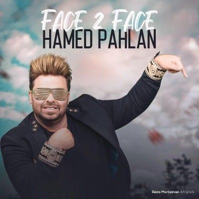 Hamed Pahlan – Face to Face 1 - دانلود آهنگ حامد پهلان به نام فیس تو فیس