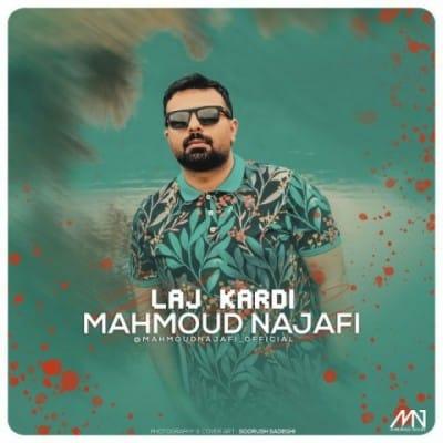 Mahmoud Najafi – Laj Kardi - دانلود آهنگ محمود نجفی به نام لج کردی