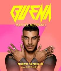Manuel Medrano Buena - دانلود آهنگ Manuel Medrano به نام Buena