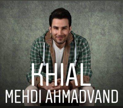 Mehdi Ahmadvand – Khial 400x353 - دانلود آهنگ مهدی احمدوند به نام خیال