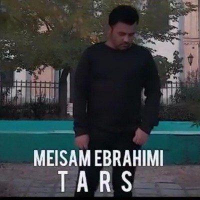 Meysam Ebrahimi – Tars 400x400 - دانلود آهنگ میثم ابراهیمی به نام ترس