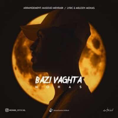Mohas Bazi Vaghta 400x400 - دانلود آهنگ مهاس به نام بعضی وقتا