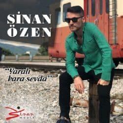 Sinan Ozen Yarali Kara Sevda - دانلود آهنگ سینان اوزن به نام یارالی کارا سودا
