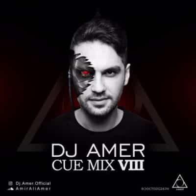 ریمیکس دی جی عامر Cue Mix Viii