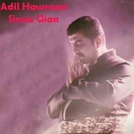 Adil Hawrami Sirwa Gian 266x266 - دانلود آهنگ کردی رضا مرادیان به نام دلم تنگه