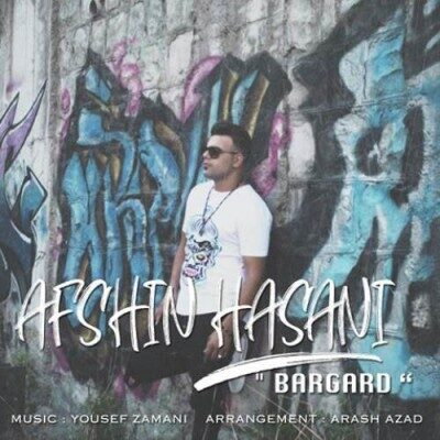 Afshin Hasani bargard 400x400 - دانلود آهنگ افشین حسنی به نام برگرد