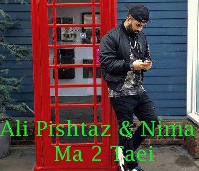 Ali Pishtaz Nima – Ma 2 Taei 400x344 - دانلود آهنگ علی پیشتاز و نیما به نام ما دو تایی