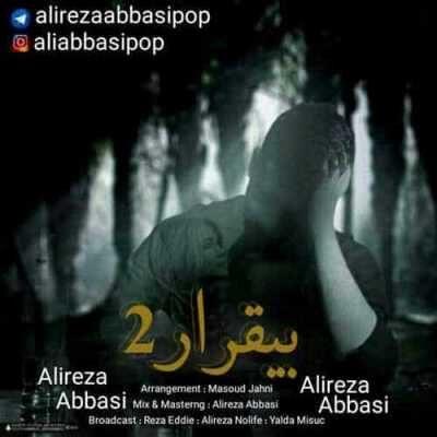 Alireza Abbasi – Bigharari 2 400x400 - دانلود آهنگ علیرضا عباسی به نام بیقرار ۲