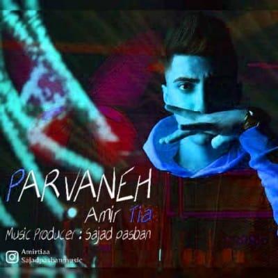 Amir Tia Parvaneh - دانلود آهنگ امیر تیا به نام پروانه