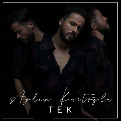 Aydın Kurtoglu – Tek 400x400 - دانلود آهنگ ترکی آیدین کورتولو به نام Tek