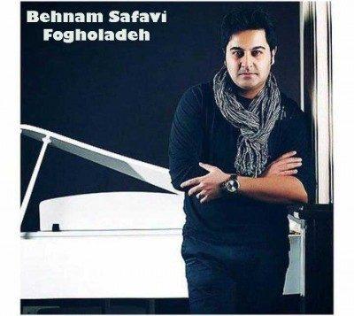 Behnam Safavi – Fogholadeh 400x357 - دانلود آهنگ بهنام صفوی به نام فوق العاده