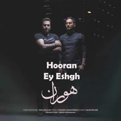 Hooran Ey Eshgh 400x400 - دانلود آهنگ هوران به نام ای عشق