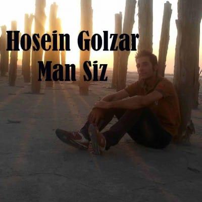 Hosein Golzar – Man Siz - دانلود آهنگ حسین گلزار به نام من سیز