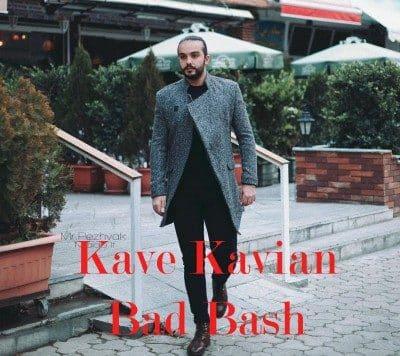 Kave Kavian – Bad Bash 400x356 - دانلود آهنگ کاوه کاویان به نام بد باش