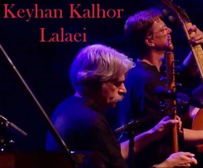Keyhan Kalhor – Lalaei 400x332 - دانلود آهنگ کیهان کلهر به نام لالایی