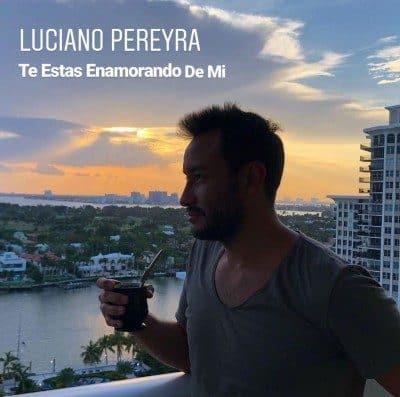 Luciano Pereyra Te Estás Enamorando De Mi