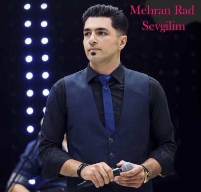 Mehran Rad – Sevgilim 400x382 - دانلود آهنگ مهران راد به نام Sevgilim